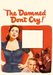 The.Damned.Don't.Cry.1950.1080p.WEB-DL.AAC2.0.H.264-SbR – 7.3 GB