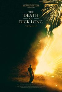 The.Death.of.Dick.Long.2019.1080p.BluRay.X264-AMIABLE – 9.8 GB