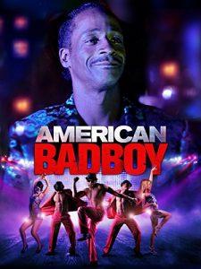 American.Bad.Boy.2015.720p.AMZN.WEB-DL.DD+5.1.H.264-monkee – 4.0 GB