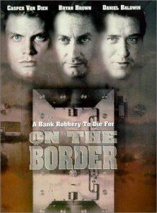 On.the.Border.1998.1080p.AMZN.WEB-DL.DD+2.0.H.264-BLUTONiUM – 10.4 GB