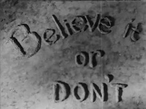 Believe.it.or.Dont.1935.1080p.BluRay.REMUX.AVC.DTS-HD.MA.2.0-EPSiLON – 2.2 GB
