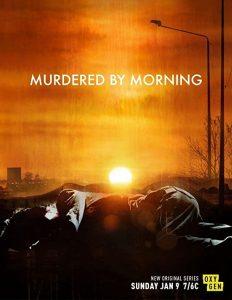Murdered.by.Morning.S01.720p.AMZN.WEB-DL.DDP5.1.H.264-NTb – 12.7 GB