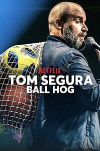 Tom.Segura.Ball.Hog.2020.1080p.WEB.X264-AMRAP – 1.2 GB