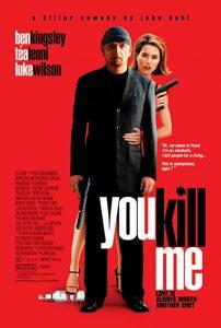 You.Kill.Me.2007.720p.Bluray.x264-Funner – 4.4 GB