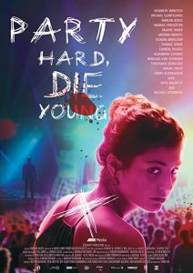 Party.Hard.Die.Young.2018.720p.AMZN.WEB-DL.DDP5.1.H.264-NTG – 2.5 GB