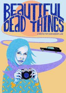 Beautiful.Dead.Things.2020.1080p.AMZN.WEB-DL.DDP2.0.H.264-TEPES – 739.8 MB
