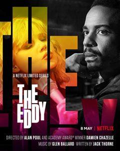 The.Eddy.S01.720p.WEB.x264-GHOSTS – 11.8 GB