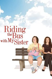 Riding.The.Bus.With.My.Sister.2005.1080p.AMZN.WEB-DL.DDP2.0.H.264-TEPES – 6.4 GB