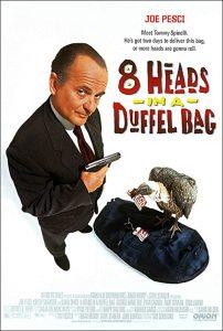 8.Heads.in.a.Duffel.Bag.1997.720p.BluRay.DD5.1.x264-SbR – 5.6 GB