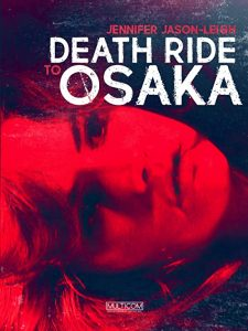 Death.Ride.to.Osaka.1983.1080p.AMZN.WEB-DL.DDP2.0.H.264-CURLY – 9.9 GB