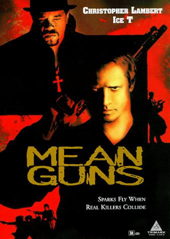 Mean Guns