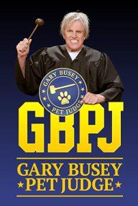 Gary.Busey.Pet.Judge.S01.1080p.AMZN.WEB-DL.DD+2.0.H.264-monkee – 10.2 GB