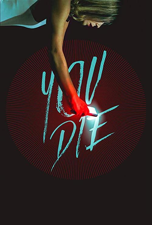 You Die - Get the app, then die