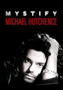 Mystify.Michael.Hutchence.2019.720p.BluRay.x264-GETiT – 4.3 GB
