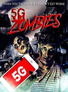 5G.Zombies.2020.1080p.WEB-DL.X264.AC3-EVO – 2.8 GB
