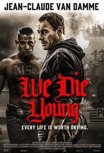 We.Die.Young.2019.720p.BluRay.DD5.1.x264-LoRD – 5.6 GB