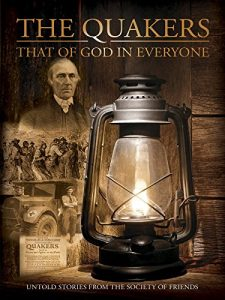 Quakers.That.of.God.in.Everyone.2015.1080p.AMZN.WEB-DL.DDP2.0.H.264-ISK – 8.2 GB