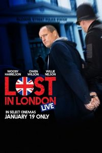 Lost.in.London.2017.BluRay.1080p.DTS-HD.MA.5.1.AVC.REMUX-FraMeSToR – 18.1 GB