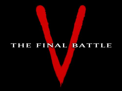 """V: The Final Battle"" Part Three"