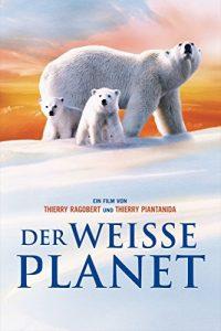 The.White.Planet.2006.1080p.BluRay.DTS.x264-HDMaNiAcS – 7.9 GB