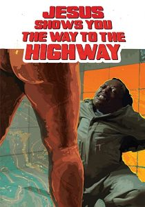 Jesus.Shows.You.the.Way.to.the.Highway.2019.720p.AMZN.WEB-DL.DDP5.1.H.264-NTG – 3.6 GB