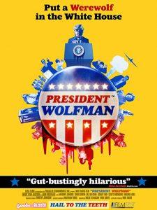President.Wolfman.2012.1080p.AMZN.WEB-DL.DD+2.0.H.264-iKA – 5.7 GB