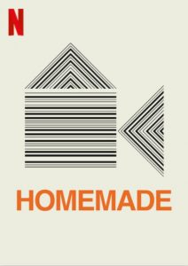 Homemade.2020.S01.720p.NF.WEB-DL.DDP2.0.x264-NTG – 2.7 GB