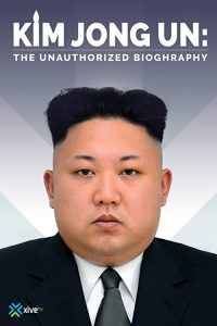 Kim.Jong.Un.The.Unauthorized.Biography.2015.1080p.AMZN.WEB-DL.DDP2.0.H.264-QOQ – 3.2 GB