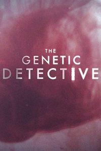 The.Genetic.Detective.S01.720p.WEB-DL.DD2.0.h264-BTN – 5.5 GB