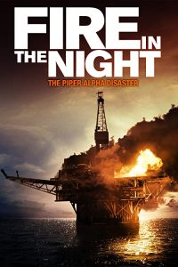 Fire.in.the.Night.The.Piper.Alpha.Disaster.2013.1080p.AMZN.WEB-DL.DD+2.0.H.264-QOQ – 4.8 GB