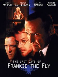 The.Last.Days.of.Frankie.the.Fly.1996.720p.WEB-DL.DD+2.0.H.264-TEPES – 4.1 GB