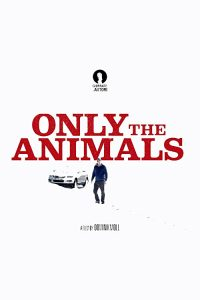 Seules.les.bêtes.a.k.a..Only.the.Animals.2019.1080p.Blu-ray.Remux.AVC.DTS-HD.MA.5.1-KRaLiMaRKo – 27.5 GB
