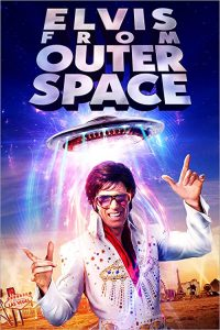 Elvis.From.Outer.Space.2020.1080p.WEB-DL.H264.AC3-EVO – 3.5 GB