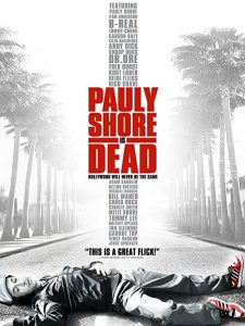 Pauly.Shore.Is.Dead.2003.720p.AMZN.WEB-DL.DD+2.0.H.264-alfaHD – 3.4 GB