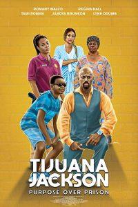 Tijuana.Jackson.Purpose.Over.Prison.2020.1080p.WEB-DL.H264.AC3-EVO – 3.7 GB
