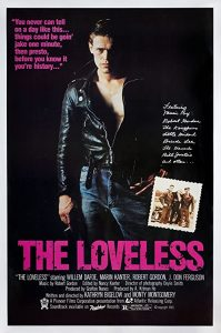 The.Loveless.1981.1080p.Blu-ray.Remux.AVC.FLAC.1.0-KRaLiMaRKo – 21.0 GB