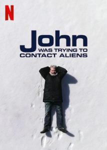 John.Was.Trying.to.Contact.Aliens.2020.720p.NF.WEB-DL.DDP5.1.x264-NTG – 454.0 MB