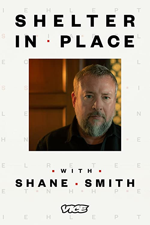Shelter in Place with Shane Smith