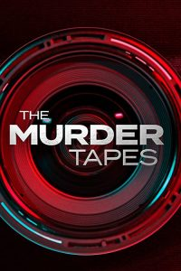The.Murder.Tapes.S03.1080p.WEBRip.x264-OUTFiT – 8.2 GB