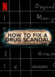 How.To.Fix.a.Drug.Scandal.S01.1080p.WEB.X264-AMRAP – 8.8 GB
