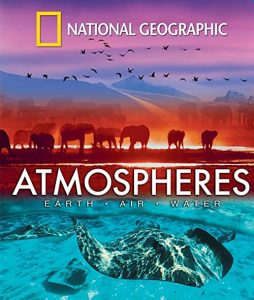 National.Geographic-Atmospheres-Earth..Air.and.Water.2009.1080p.Blu-ray.Remux.AVC.DD.5.1-KRaLiMaRKo – 15.8 GB