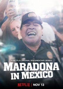 Maradona.in.Mexico.S01.1080p.NF.WEB-DL.DDP5.1.x264-DxV – 11.9 GB