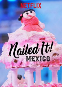 Nailed.It.Mexico.S01.1080p.NF.WEB-DL.DDP5.1.H.264-SPiRiT – 8.9 GB
