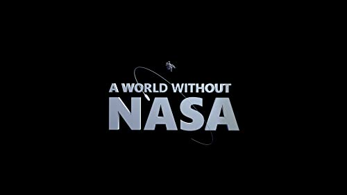 A.World.Without.NASA.S01.1080p.WEB-DL.AAC2.0.x264-TViLLAGE – 5.5 GB