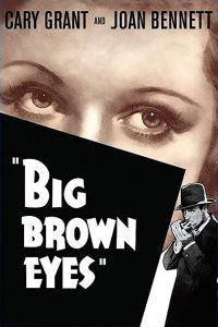 Big.Brown.Eyes.1936.1080p.BluRay.FLAC.x264-HANDJOB – 6.0 GB