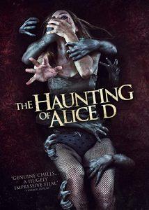 Alice.D.AKA.The.Haunting.of.Alice.D.2014.1080p.BluRay.x264-HANDJOB – 6.8 GB