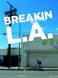 Breakin.LA.2012.1080p.AMZN.WEB-DL.DD+2.0.H.264-QOQ – 5.4 GB