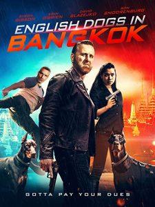 English.Dogs.In.Bangkok..2020.AMZN.1080p.WEB-DL.H264.DDP2.0-EVO – 5.1 GB