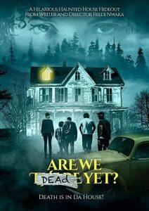 Are.We.Dead.Yet.2019.1080p.BluRay.DDP5.1.x264-DiRTYSODA – 8.9 GB