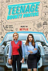 Teenage.Bounty.Hunters.S01.2160p.HDR.Netflix.WEBRip.DD+.Atmos.5.1.x265-TrollUHD – 103.5 GB